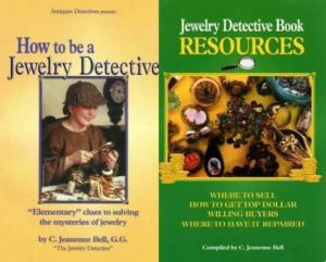 2 Book Set: How to be a Jewelry Detective & Jewelry Detective Resources by: C. Jeanenne Bell