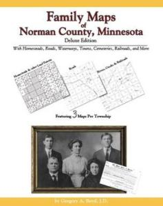 Family Maps of Norman County, Minnesota, Deluxe Edition by: Gregory Boyd