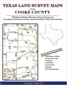 Texas Land Survey Maps for Cooke County, Texas by: Gregory Boyd