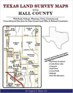 Texas Land Survey Maps for Hall County, Texas by: Gregory Boyd