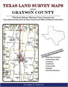 Texas Land Survey Maps for Grayson County, Texas by: Gregory Boyd