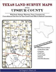 Texas Land Survey Maps for Upshur County, Texas by: Gregory Boyd