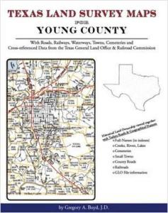 Texas Land Survey Maps for Young County, Texas by: Gregory Boyd