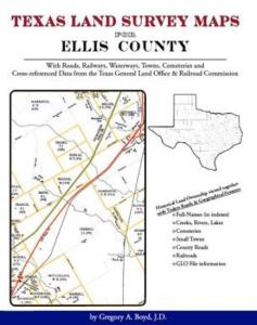 Texas Land Survey Maps for Ellis County by: Gregory Boyd