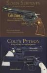 2 Book Set: Seven Serpents: The History of Colt's Snake Guns & Colt's Python: King of the Seven Serpents by: Gurney Brown