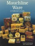 Mauchline Ware: A Collector's Guide by: David Trachtenberg & Thomas Keith