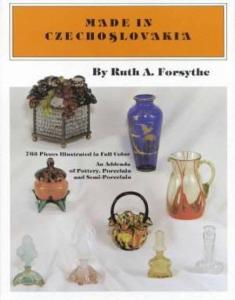 Made in Czechoslovakia by: Ruth Forsythe