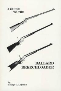 Guide To The Ballard Breechloader