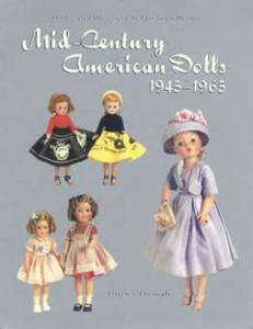 (Dollmaster September 2004 Auction Results) Mid-Century American Dolls 1945-1965 by: Florence Theriault