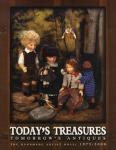 Today's Treasures, Tomorrow's Antiques: The Handmade Artist Doll: 1975-2000 by: Florence Theriault