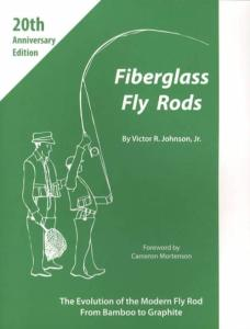 Fiberglass & Graphite Fly Fishing Rods History & Guide