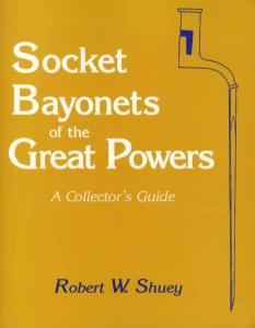 Socket Bayonets of WWI Great Powers