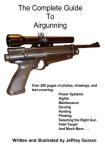 The Complete Guide to Airgunning by: Jeffrey Guinan