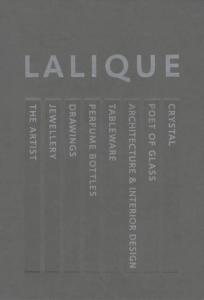 Lalique: Glorious Glass, Magnificent Crystal