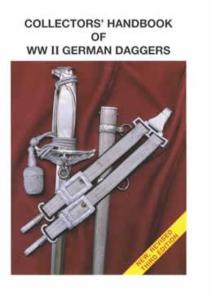 Collectors Handbook of WWII German Daggers (Pocket Field Guide) by: Thomas Johnson