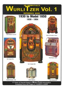 Dr Know It All's Wurlitzer Jukeboxes Vol 1 by: Harold Hagen