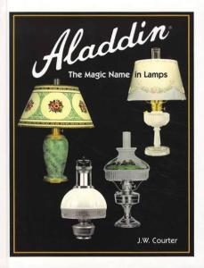 Aladdin: The Magic Name in Lamps, Revised Edition by: J.W. Courter