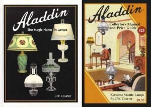SET: Aladdin: The Magic Name in Lamps & Aladdin Collectors Manual and Price Guide #23 by: JW Courter