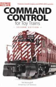 Command Control for Toy Trains, 2nd Ed by: Neil Besougloff