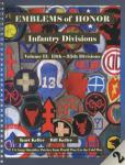 Emblems of Honor Infantry Divisions Volume II: 13th - 35th Divisions by: Kurt Keller, Bill Keller