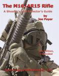 M16 AR15 Rifle Shooters Guide 4th Ed
