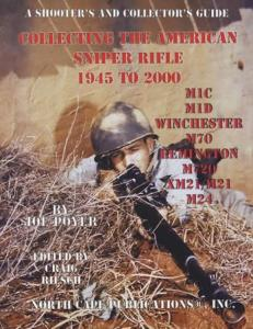 American Sniper Rifle 1945 to 2000