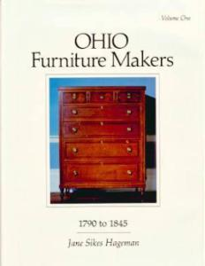 Ohio Furniture Makers Vol 1, 1790-1845 by: Hageman