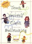 Teach Yourself Cloth Doll Making Techniques Patterns