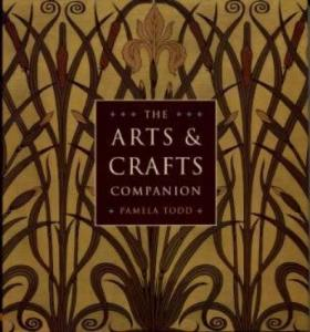 The Arts & Crafts Companion by: Pamela Todd