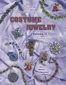 Signed Beauties of Costume Jewelry Vol 2 by: Marcia Brown
