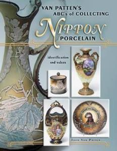 Van Patten's ABC's of Collecting Nippon Porcelain