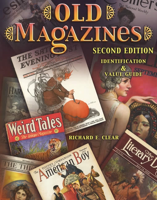 Old Magazines 2nd Ed by: Richard Clear