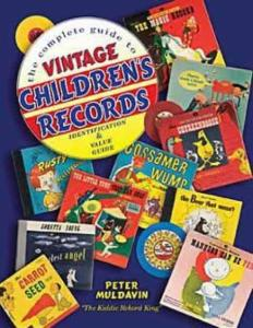 Vintage Children's Records by: Peter Muldavin