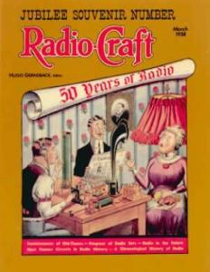 Radio-Craft: 50 Years of Radio by: Hugo Gernsback