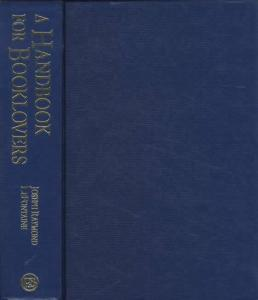 A Handbook for Booklovers by: Joseph Raymond LeFontaine