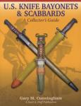U.S. Knife Bayonets & Scabbards: A Collector's Guide