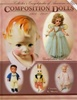 Antique Composition Dolls Guide Vol 1 by: Ursula Mertz