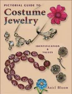 OOP Pictorial Guide to Costume Jewelry by: Ariel Bloom