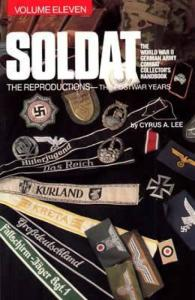 Soldat Vol 11 (WWII German Uniform Reproductions) by: Cyrus Lee