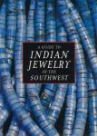 A Guide to Indian Jewelry of the Southwest by: Georgiana Kennedy Simpson