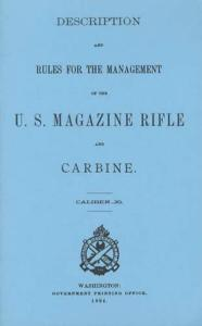 Description and Rules for the Management of the US Magazine Rifle and Carbine, Caliber .30 (1894)