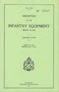 Description of the Infantry Equipment Model of 1910  - March 11, 1912, Revised July 2, 1914 (1917)