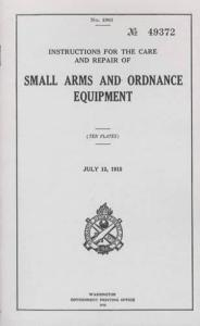Instructions for the Care and Repair of Small Arms and Ordnance Equipment - July 12, 1915 (1918)