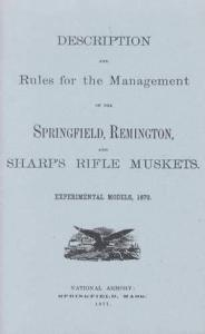 Description and Rules for the Management of the Springfield, Remington, and Sharp's Rifle Muskets, Experimental Models, 1870 (1871)