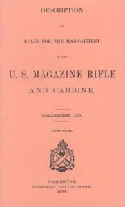 Description and Rules for the Management of the US Magazine Rifle and Carbine, Caliber .30 (1898)