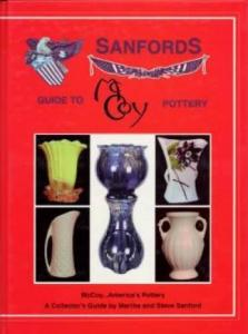 Sanford's Guide to McCoy Pottery by: Martha & Steve Sanford