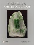 Collector's Guide to the Amphibole Group