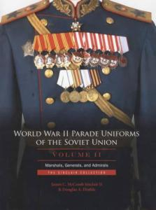 WWII Parade Uniforms Soviet Union Vol 2