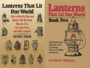 2 BOOK SET: Lanterns That Lit Our World Volumes 1 and 2 by: Anthony Hobson