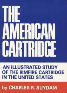 The American Cartridge by: Charles Suydam